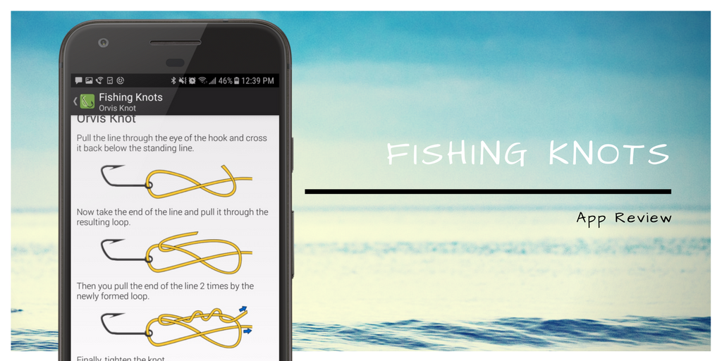 Fishing Knots App Review
