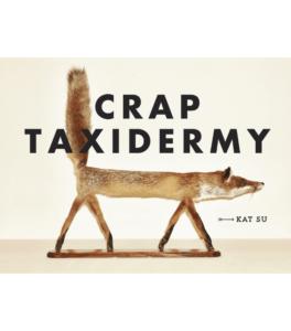 Crap Taxidermy Hardcover